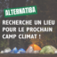 Recherche de lieu pour le Camp Climat