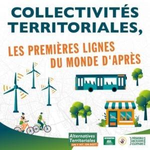 """Image avec le slogan """"Collectivités territoriales, les premières lignes du monde d'après"""" et plusieurs solutions pour un monde soutenable, comme des éoliennes et des personnes faisant du vélo."""