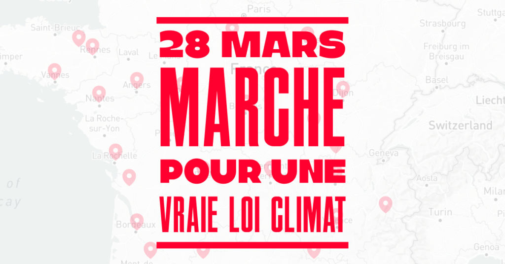 28 mars, marche pour une vraie loi climat
